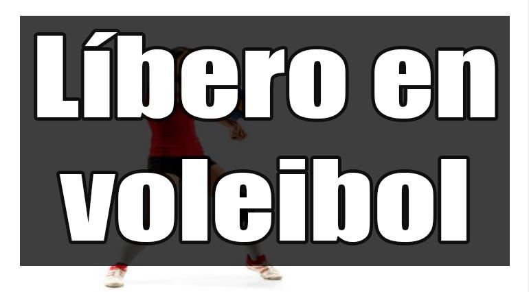 libero en voleibol